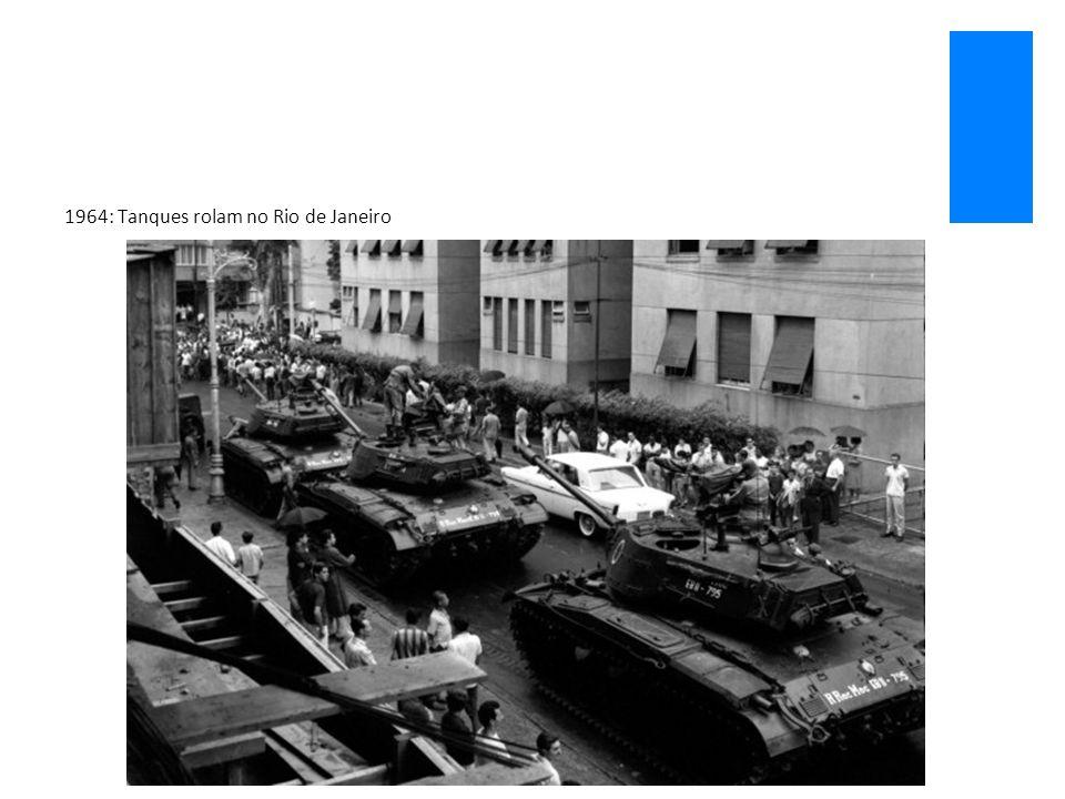1964: Tanques rolam no Rio de Janeiro