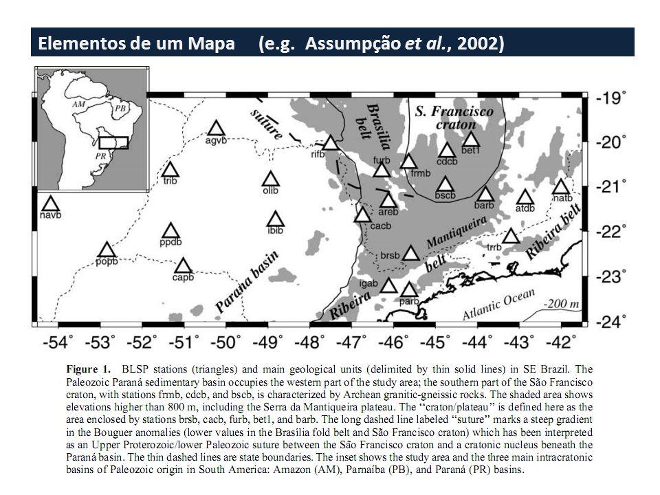 Elementos de um Mapa (e.g. Assumpção et al., 2002)