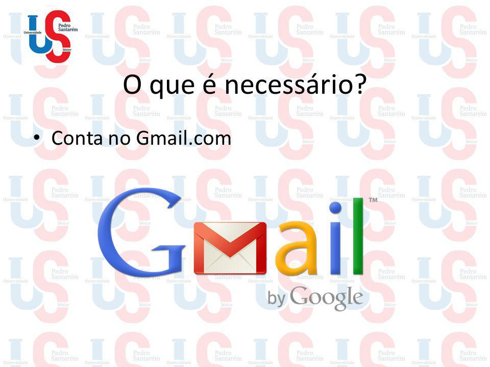 O que é necessário Conta no Gmail.com