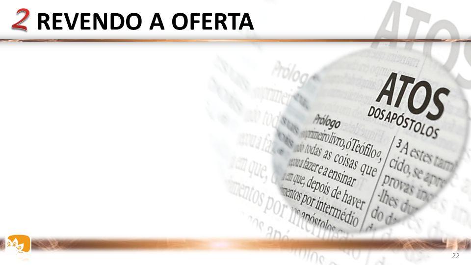 REVENDO A OFERTA 22