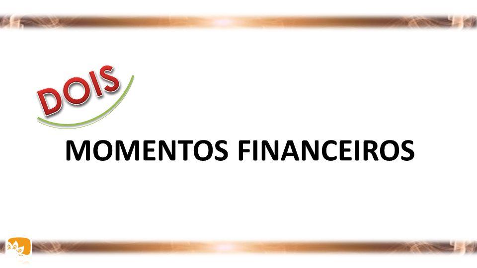 MOMENTOS FINANCEIROS