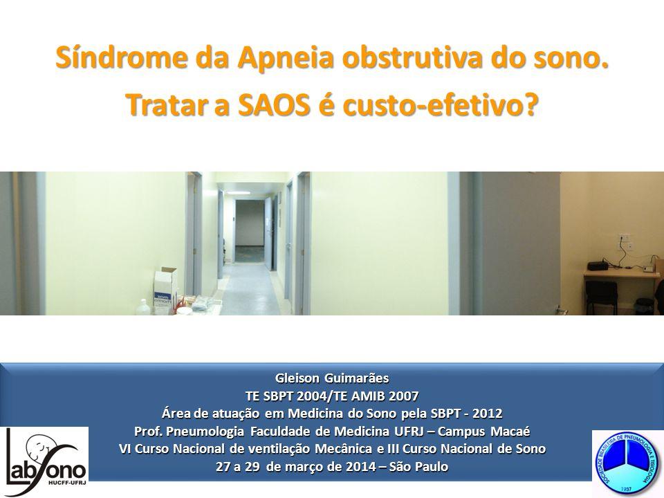 Síndrome da Apneia obstrutiva do sono. Tratar a SAOS é custo-efetivo.