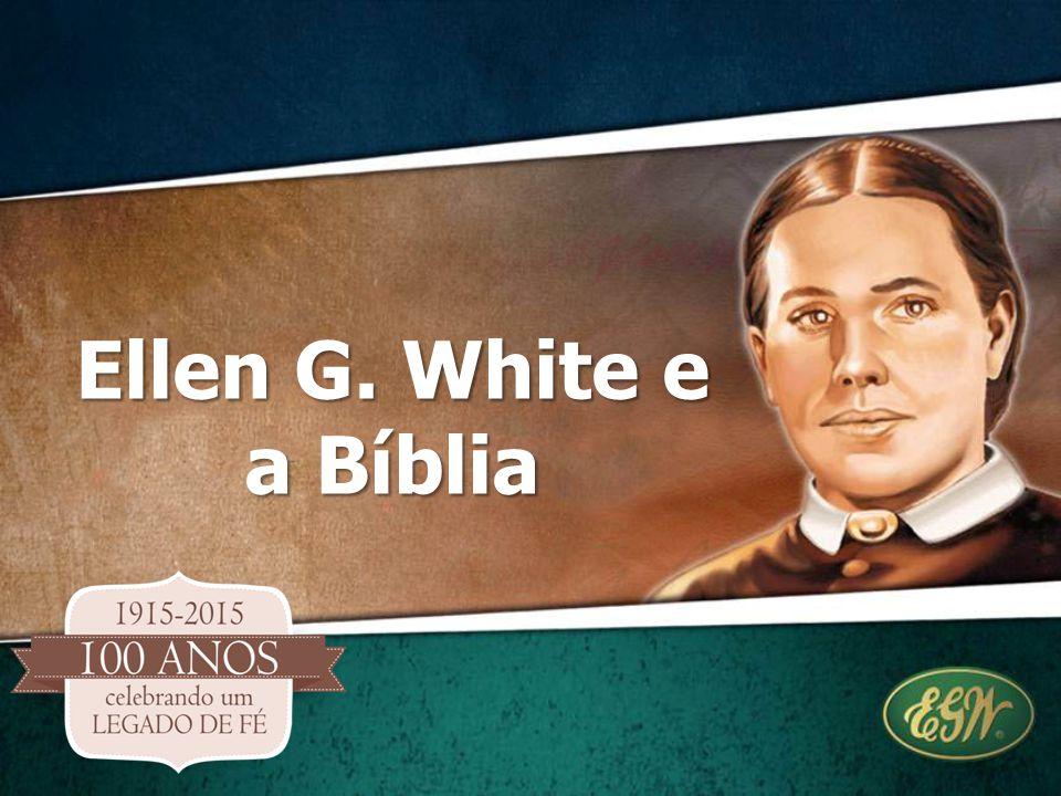 Ellen G. White e a Bíblia