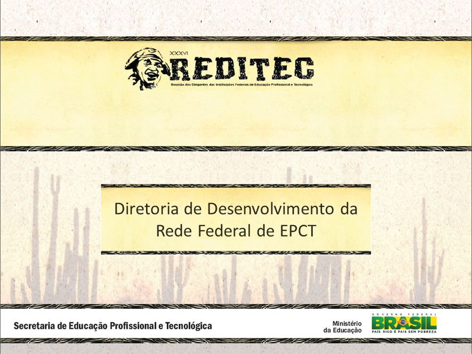 Diretoria de Desenvolvimento da Rede Federal de EPCT