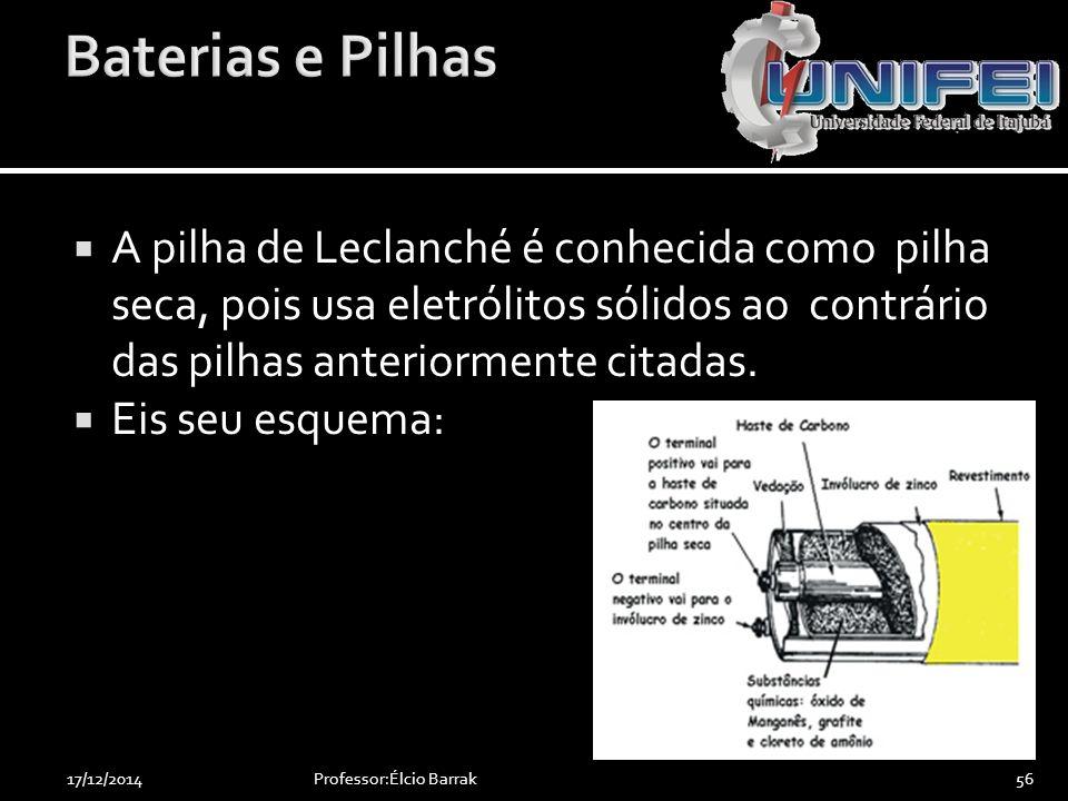  A pilha de Leclanché é conhecida como pilha seca, pois usa eletrólitos sólidos ao contrário das pilhas anteriormente citadas.  Eis seu esquema: Pro
