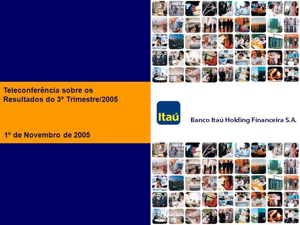 Teleconferência sobre os Resultados do 3º Trimestre/2005 1º de Novembro de 2005