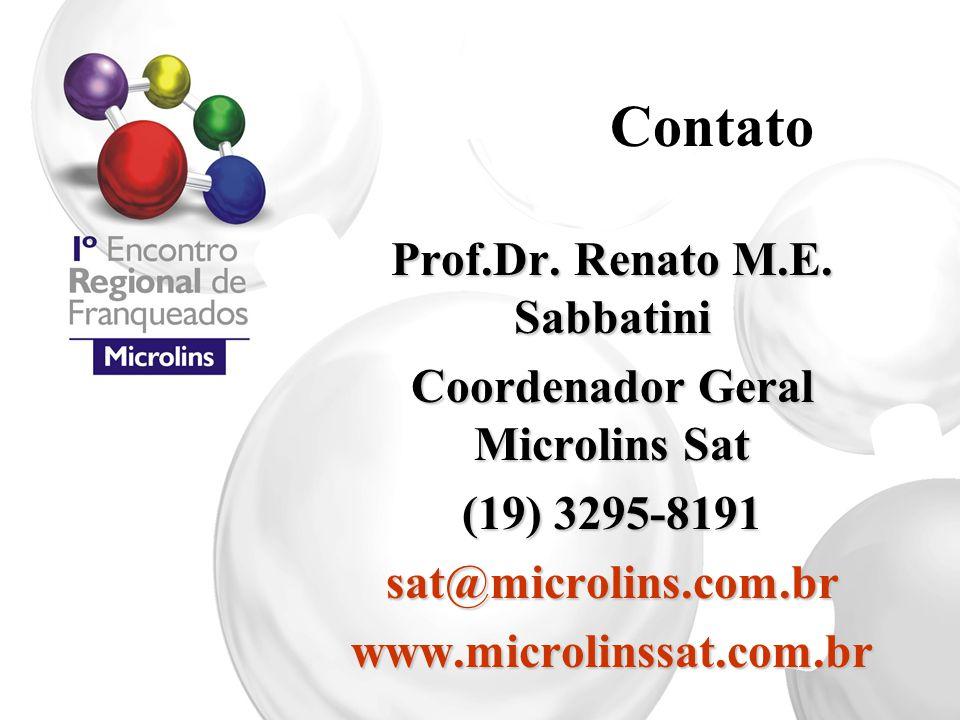 Contato Prof.Dr. Renato M.E. Sabbatini Coordenador Geral Microlins Sat (19) 3295-8191 sat@microlins.com.brwww.microlinssat.com.br