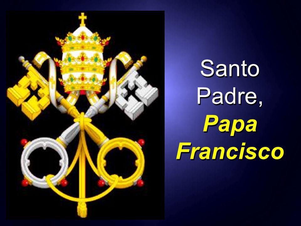 Santo Padre, Papa Francisco