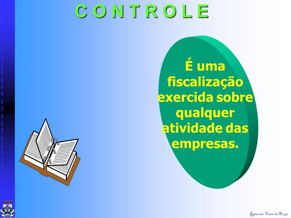 Raimundo Cosme de Araujo É a forma de executar de maneira racional e objetiva os planos que foram elaborados. I M P L A N T A Ç Ã O