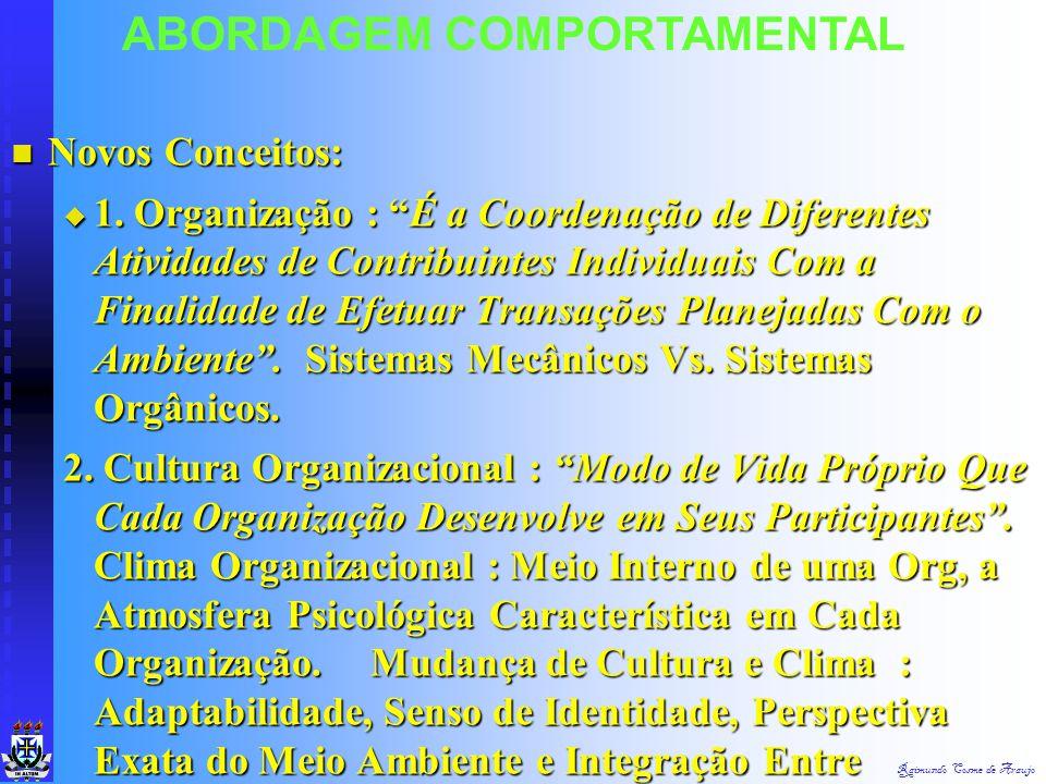 Raimundo Cosme de Araujo 5. Pluralidade de Mudanças Mundiais 5. Pluralidade de Mudanças Mundiais  Transformação Rápida do Ambiente Org  Aumento do T