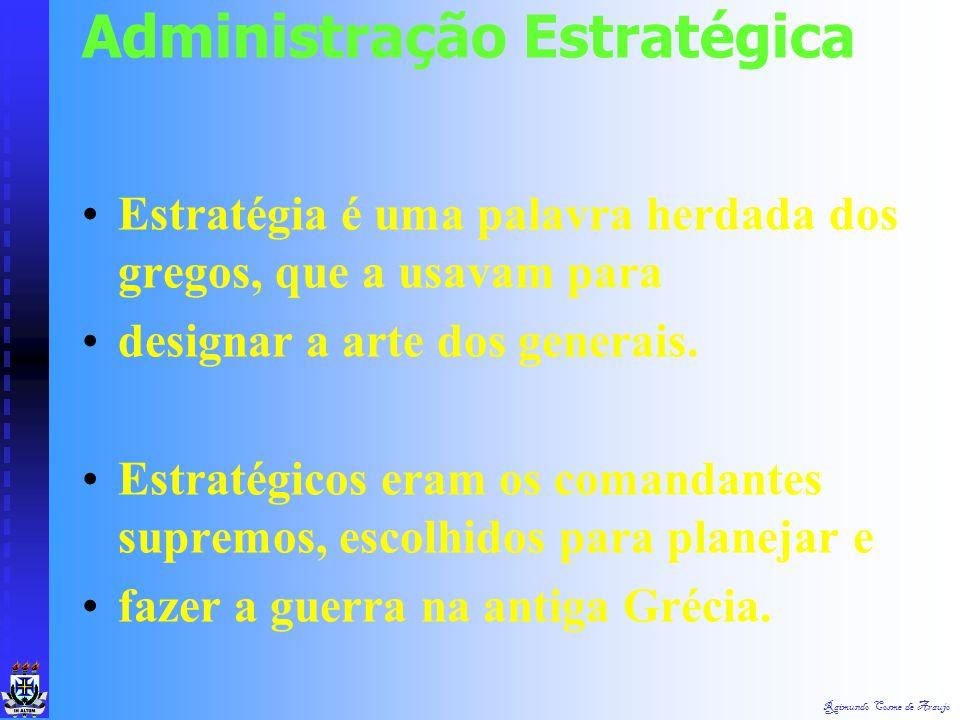 Definir os conceitos de estratégia, planejamento estratégico e administração estratégica. Apresentar uma seqüência de procedimentos para a elaboração,