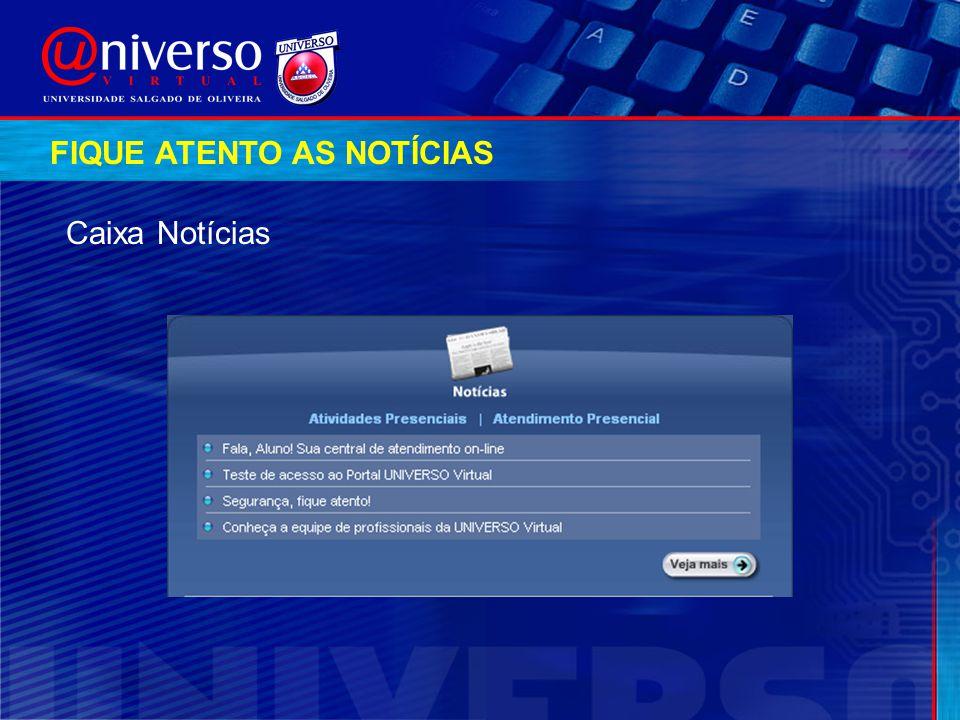 Caixa Notícias FIQUE ATENTO AS NOTÍCIAS