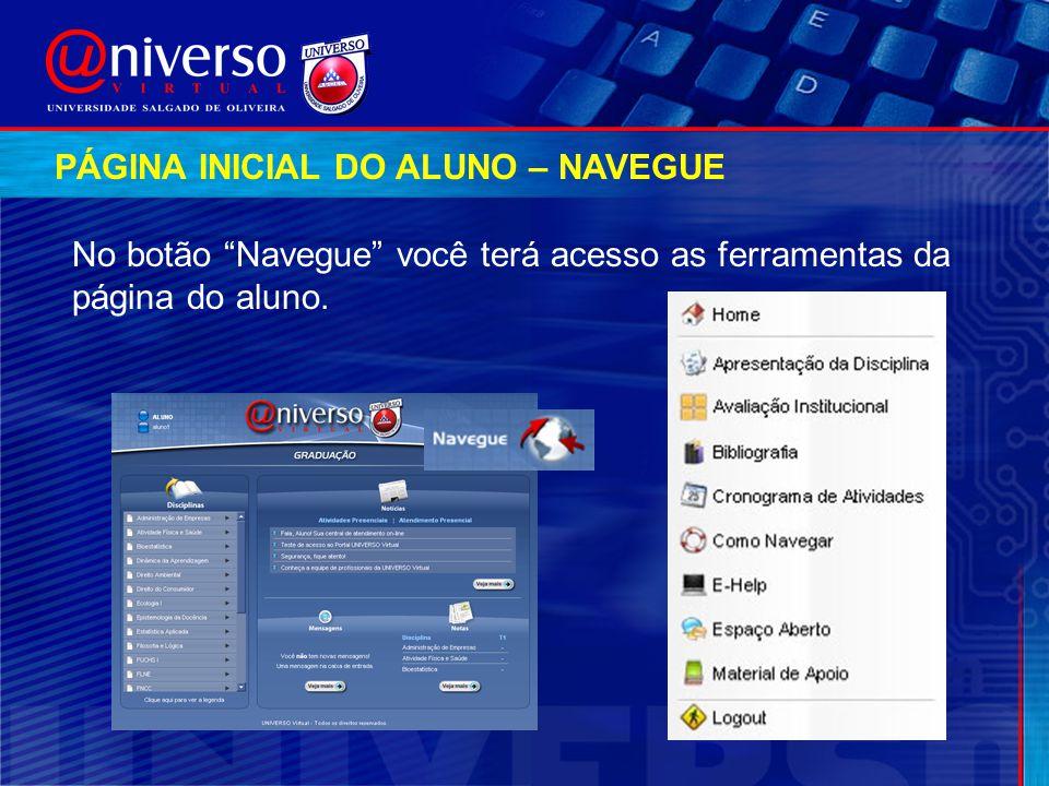 """No botão """"Navegue"""" você terá acesso as ferramentas da página do aluno. PÁGINA INICIAL DO ALUNO – NAVEGUE"""