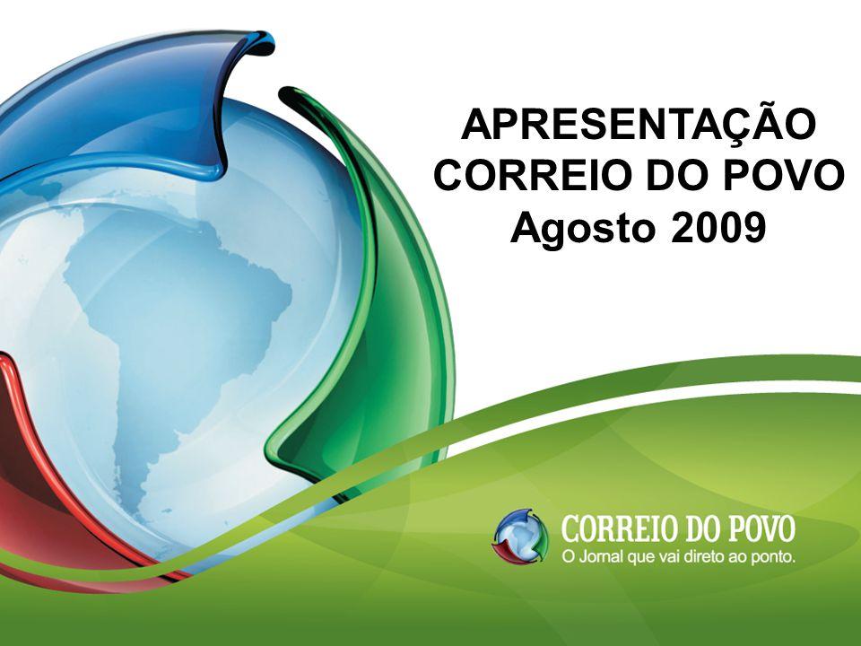 APRESENTAÇÃO CORREIO DO POVO Agosto 2009