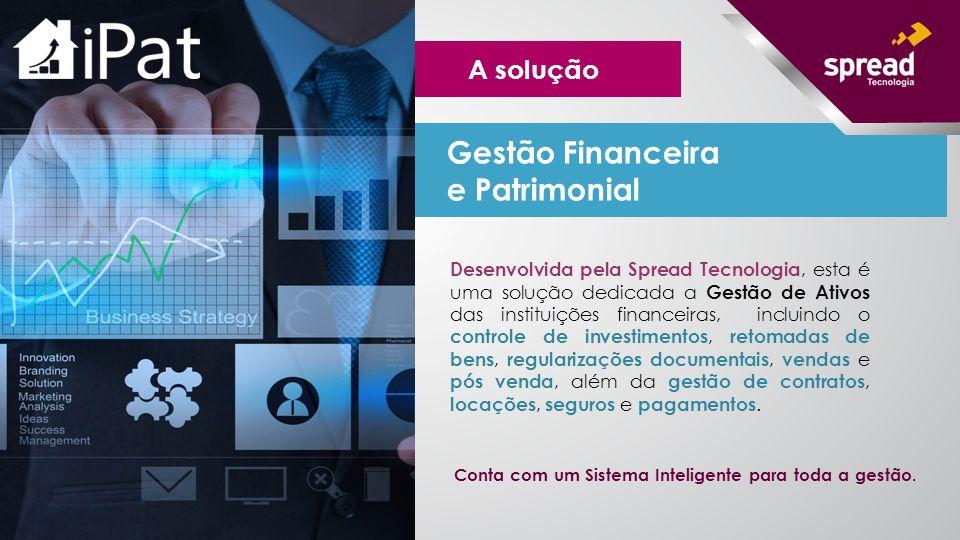 Desenvolvida pela Spread Tecnologia, esta é uma solução dedicada a Gestão de Ativos das instituições financeiras, incluindo o controle de investimento