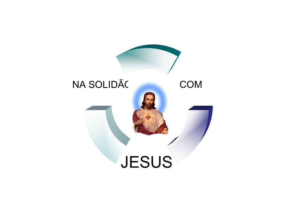 COM JESUS NA SOLIDÃO