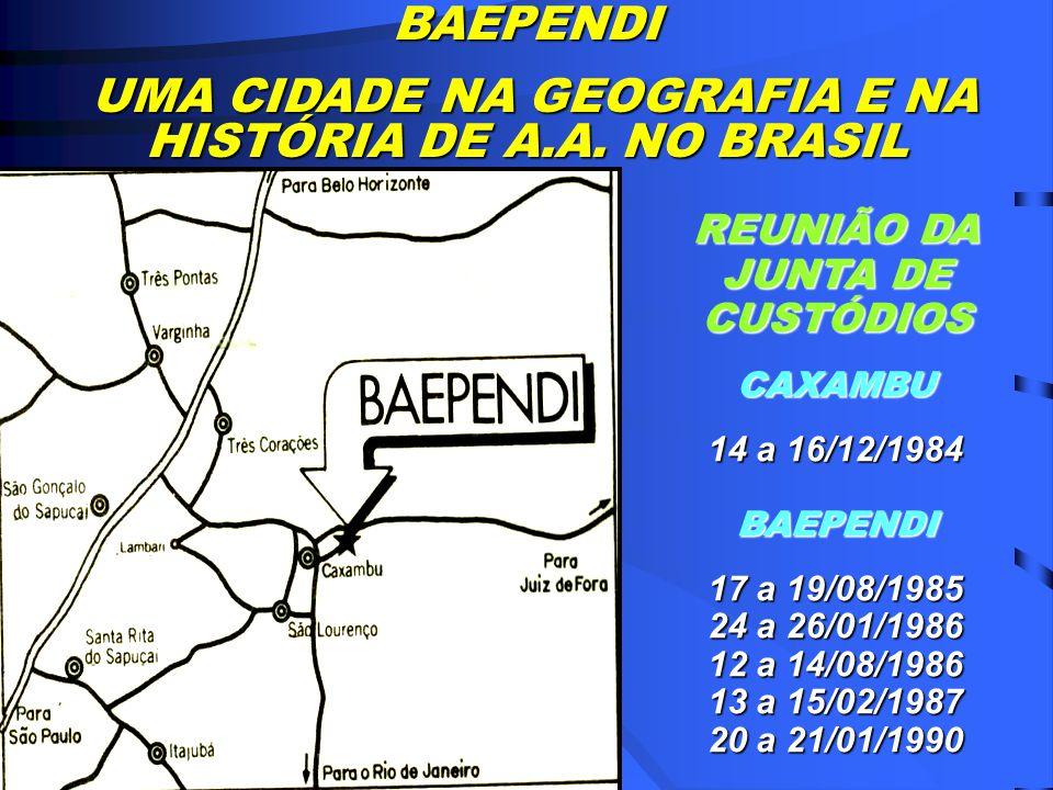 REUNIÕES JUNAAB – 83-90 Reuniões da Junta de Custódios 10-12-83- São Paulo – Capital 17-04-84 – Blumenau 08-07-84 – São Paulo – Capital 14 à 16/ 12-84 – Caxambu 24-02-85 – São Paulo – Capital 17-08-85 – Baependi 01 à 03/11/85 – Campo Grande – MS 24 à 26/01/86 – Baependi 12/13/14 – 09/86 – Baependi 13/14/15 – 02/87 – Baependi 20 a 21 / 01/90 - Baependi
