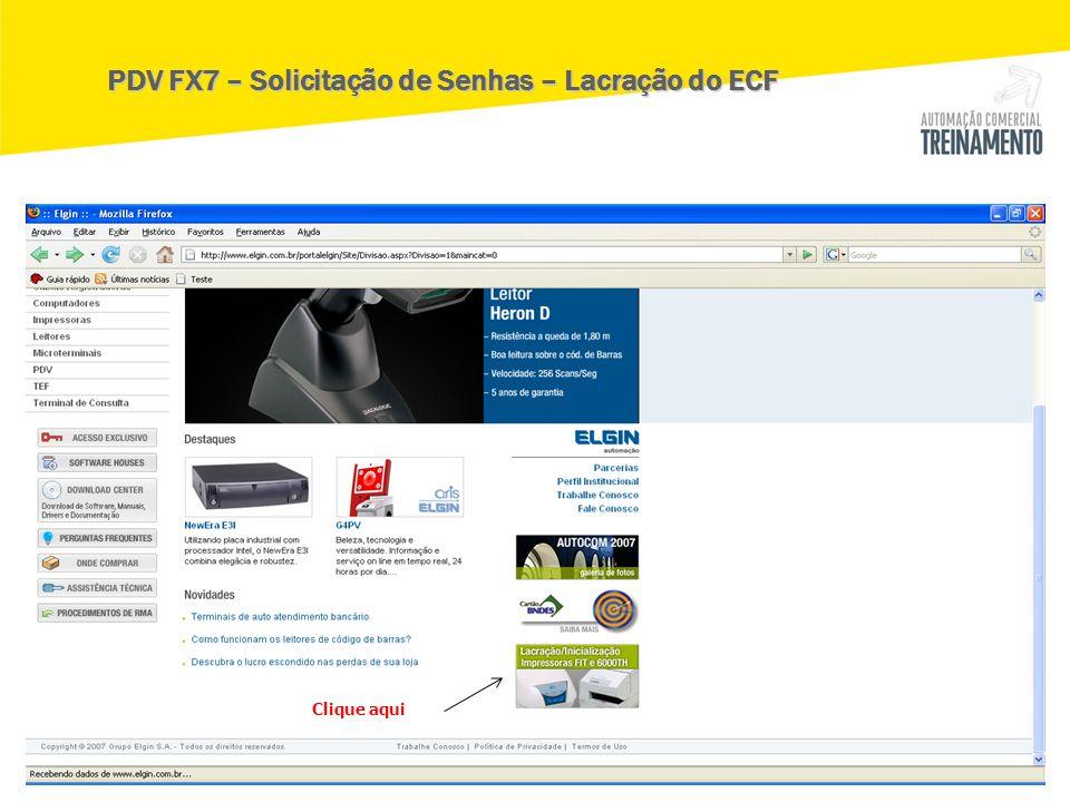 Clique aqui PDV FX7 – Solicitação de Senhas – Lacração do ECF