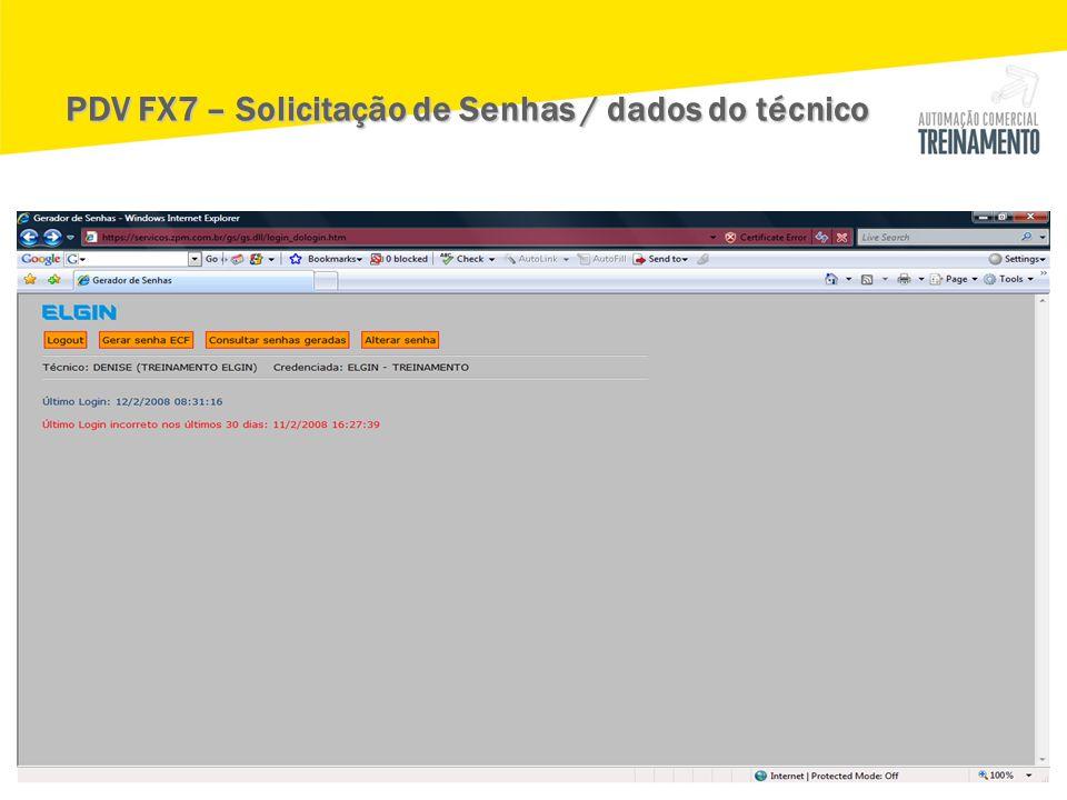 PDV FX7 – Solicitação de Senhas / dados do técnico