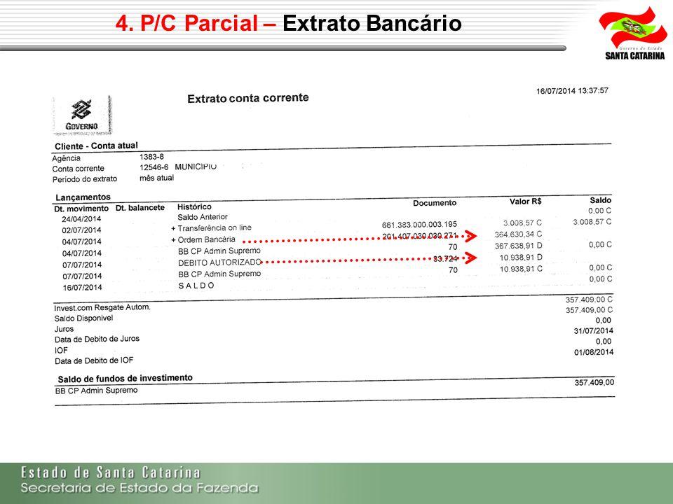 4. P/C Parcial – Extrato Bancário