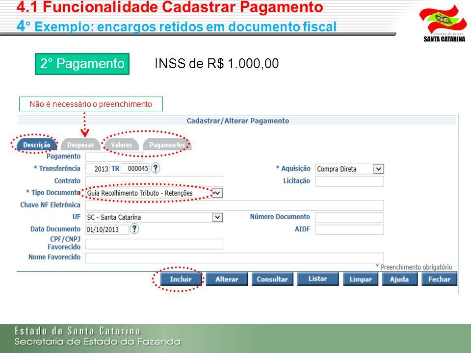 2° Pagamento INSS de R$ 1.000,00 Não é necessário o preenchimento