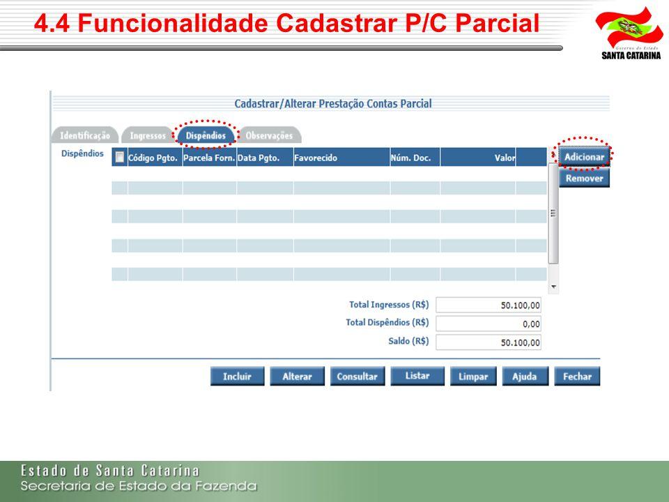 4.4 Funcionalidade Cadastrar P/C Parcial