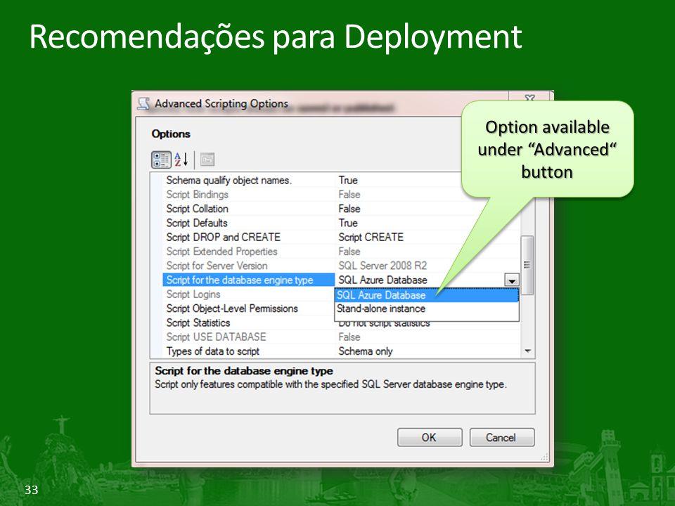 """33 Recomendações para Deployment Option available under """"Advanced"""" button"""