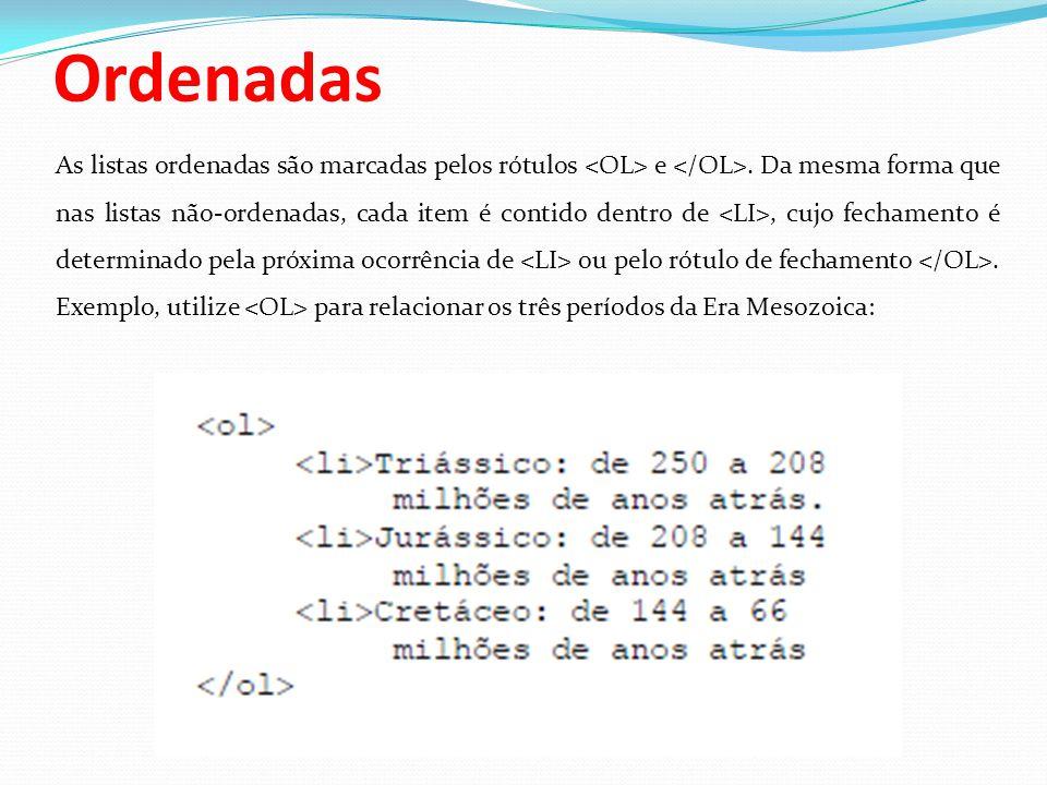TABELAS O recurso de tabelas não faz parte da especificação HTML, mas é largamente suportada por muitos navegadores.