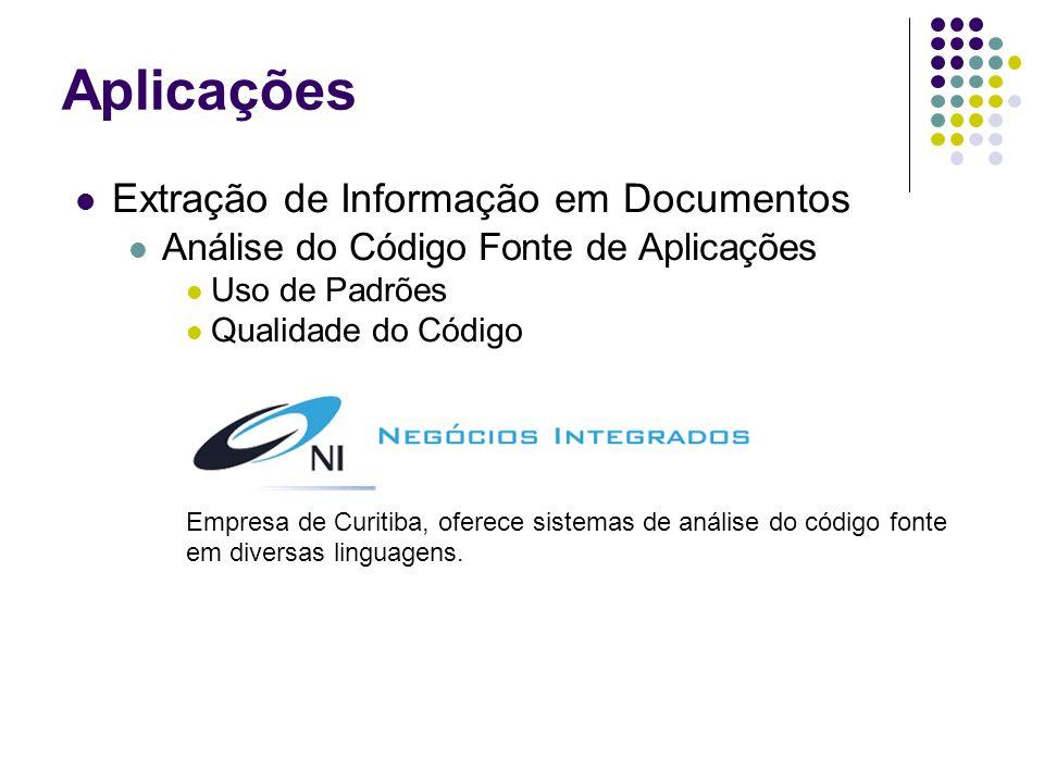 Extração de Informação em Documentos Análise do Código Fonte de Aplicações Uso de Padrões Qualidade do Código Empresa de Curitiba, oferece sistemas de análise do código fonte em diversas linguagens.