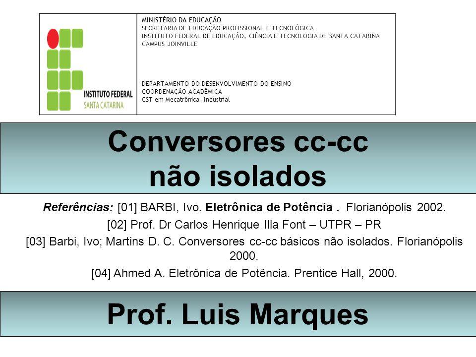MINISTÉRIO DA EDUCAÇÃO SECRETARIA DE EDUCAÇÃO PROFISSIONAL E TECNOLÓGICA INSTITUTO FEDERAL DE EDUCAÇÃO, CIÊNCIA E TECNOLOGIA DE SANTA CATARINA CAMPUS