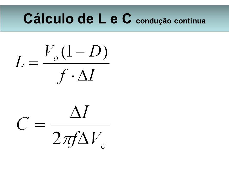 Cálculo de L e C condução contínua