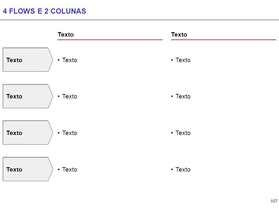 107 4 FLOWS E 2 COLUNAS Texto