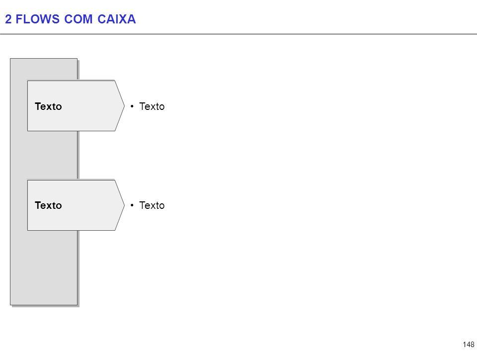 148 2 FLOWS COM CAIXA Texto