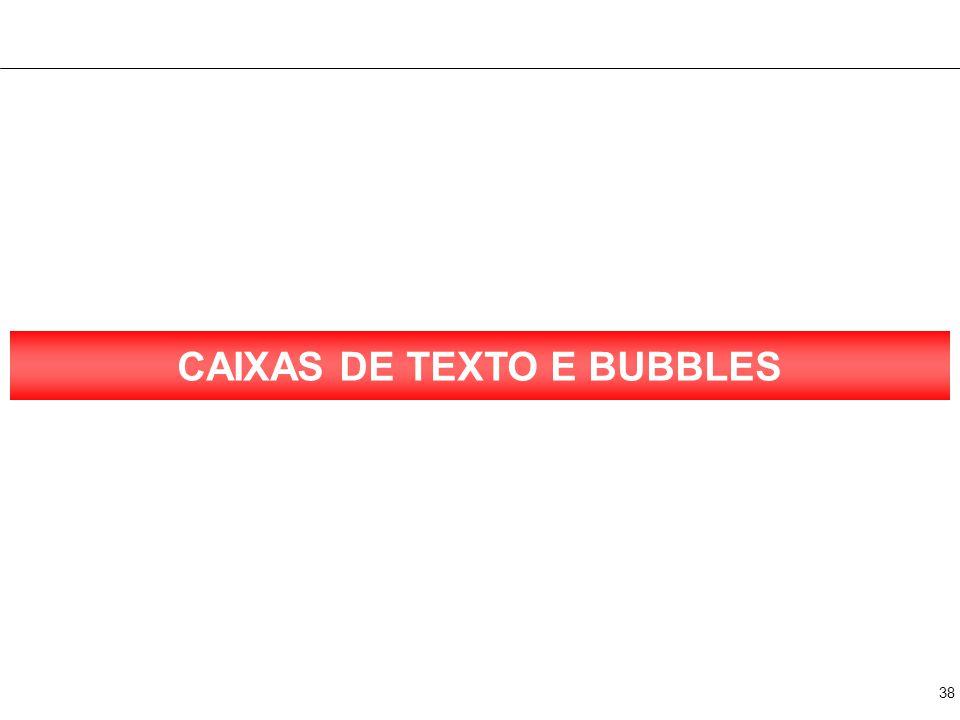 38 CAIXAS DE TEXTO E BUBBLES
