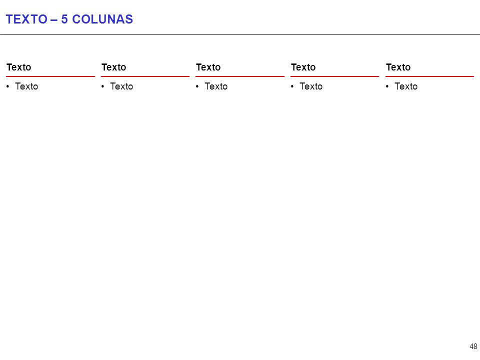 48 TEXTO – 5 COLUNAS Texto