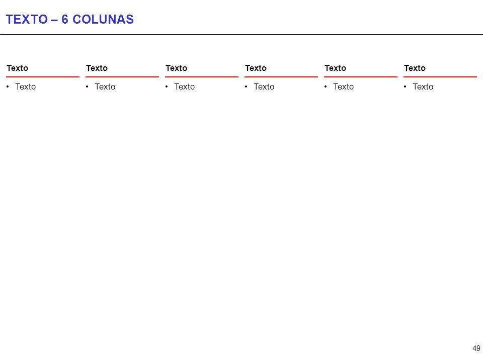49 TEXTO – 6 COLUNAS Texto
