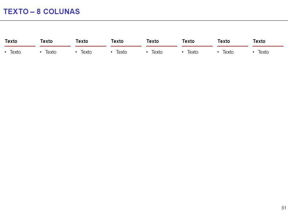 51 TEXTO – 8 COLUNAS Texto
