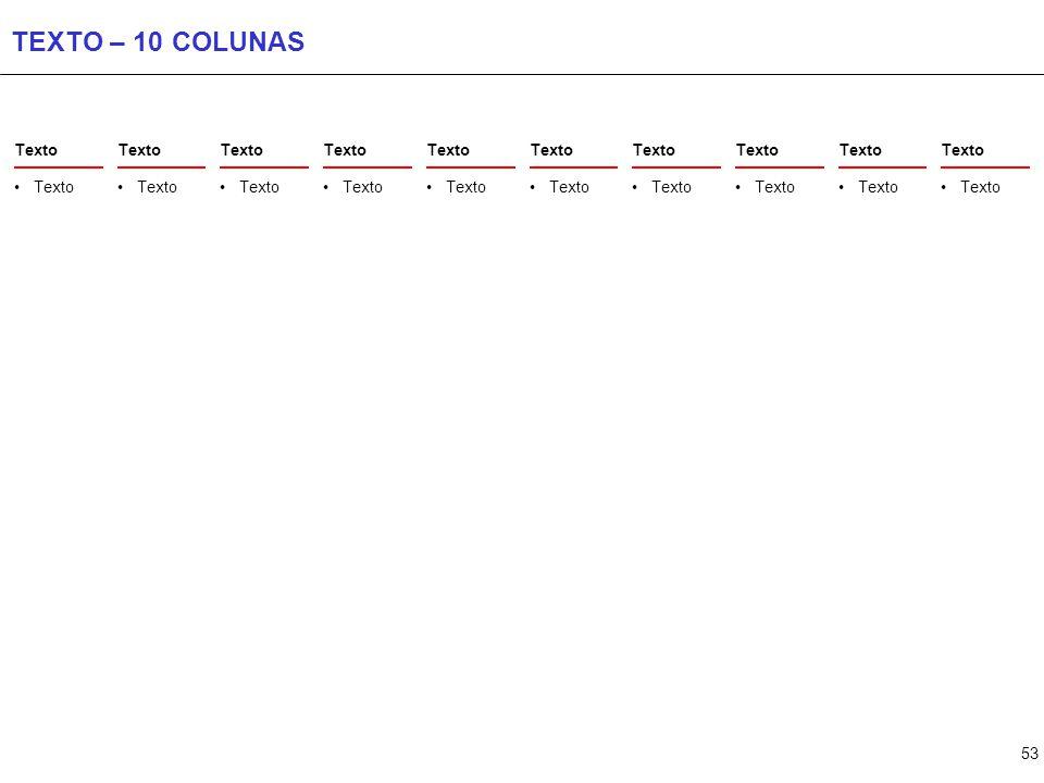 53 TEXTO – 10 COLUNAS Texto