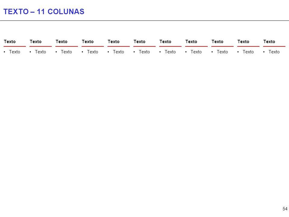 54 TEXTO – 11 COLUNAS Texto