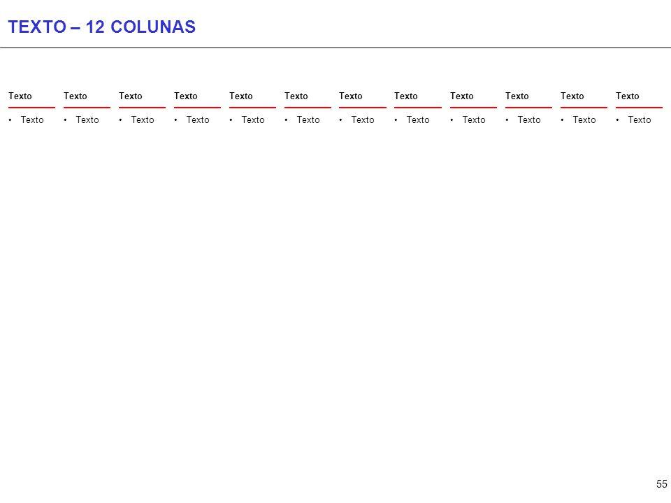 55 TEXTO – 12 COLUNAS Texto
