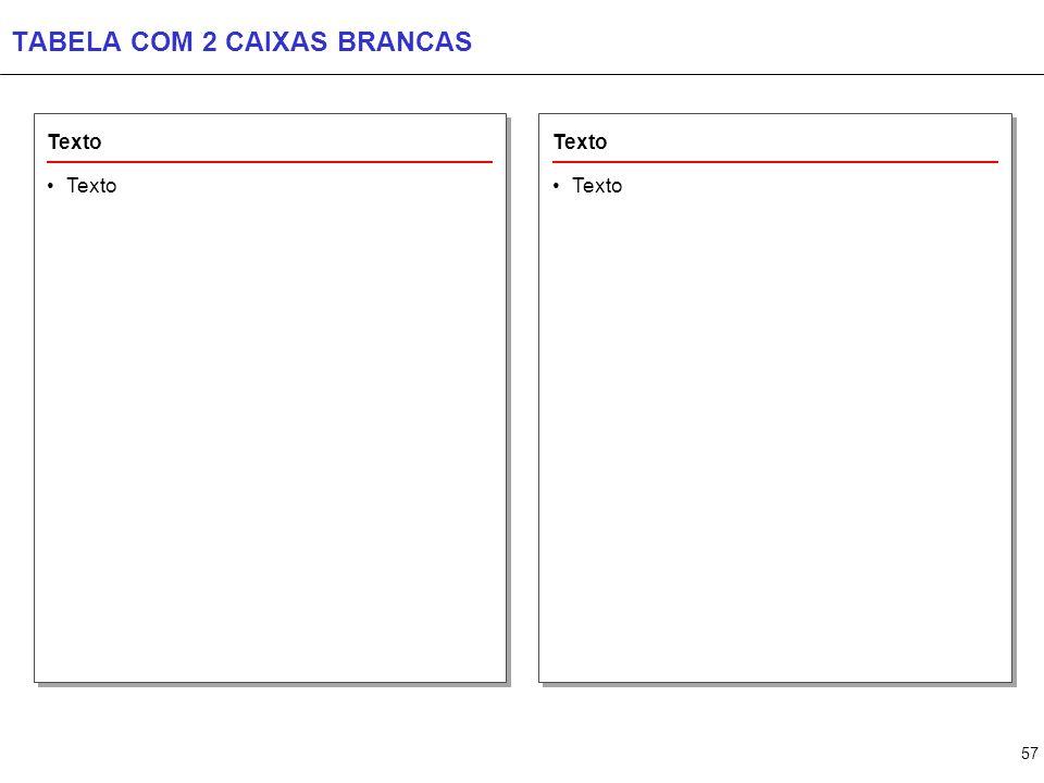 57 TABELA COM 2 CAIXAS BRANCAS Texto
