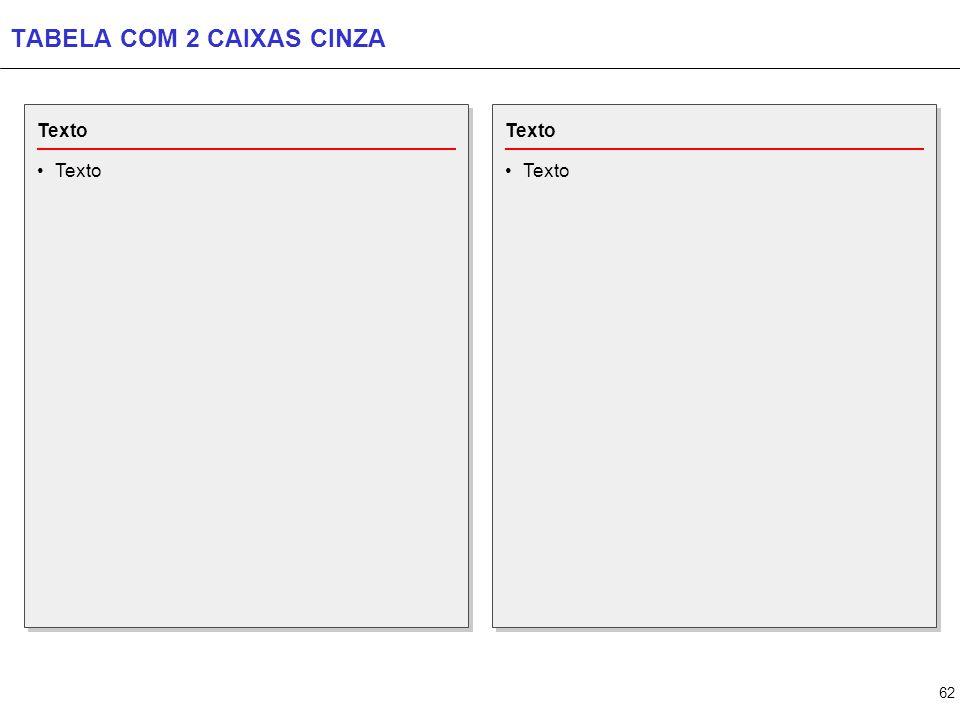 62 TABELA COM 2 CAIXAS CINZA Texto