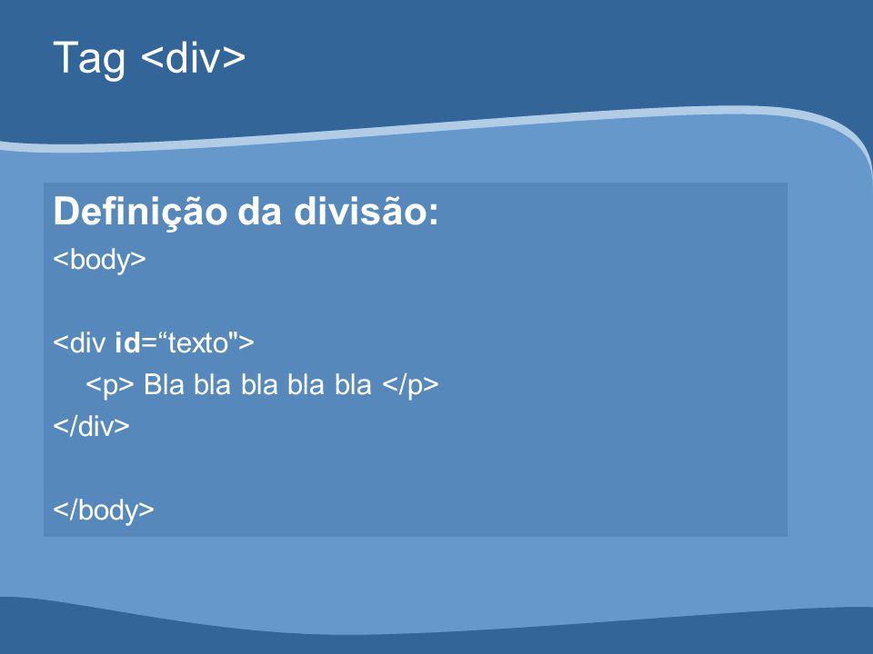 Definição da divisão: Bla bla bla bla bla Tag
