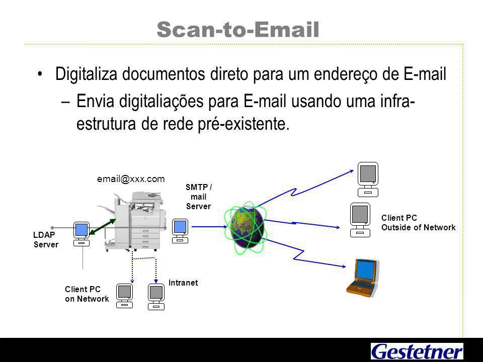 Scan-to-Email Digitaliza documentos direto para um endereço de E-mail –Envia digitaliações para E-mail usando uma infra- estrutura de rede pré-existente.