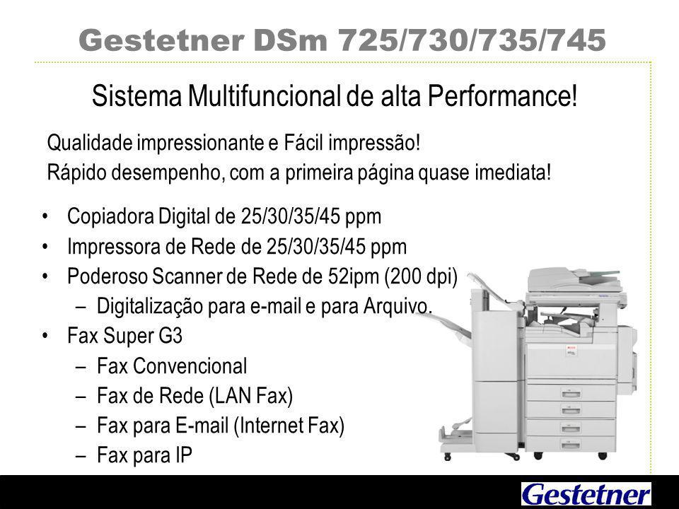 Gestetner DSm 725/730/735/745 Sistema Multifuncional de alta Performance.