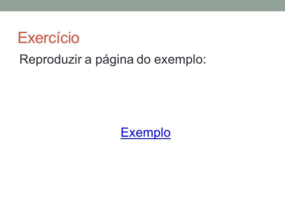Exercício Reproduzir a página do exemplo: Exemplo