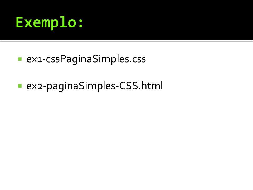  ex1-cssPaginaSimples.css  ex2-paginaSimples-CSS.html
