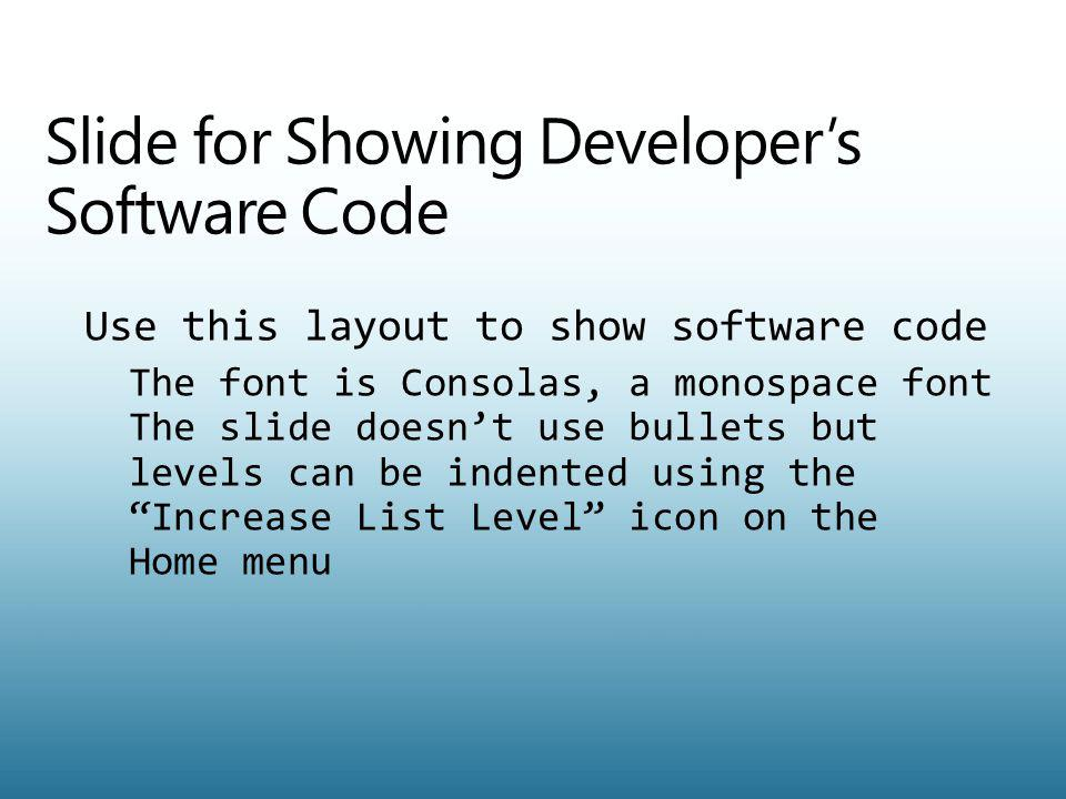 Slide for Showing Developer's Software Code