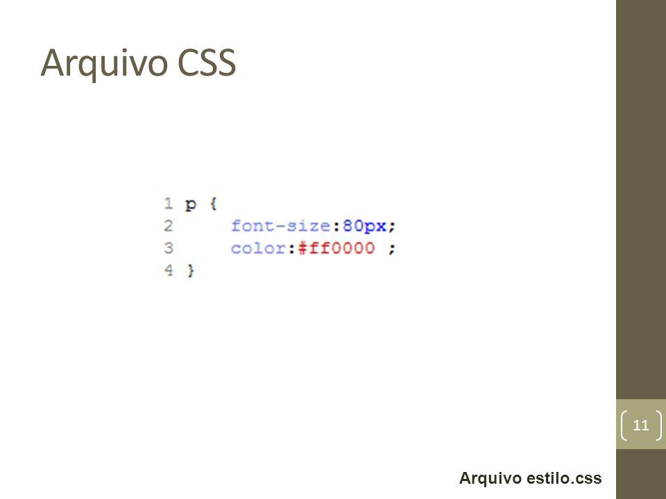 Arquivo CSS 11 Arquivo estilo.css