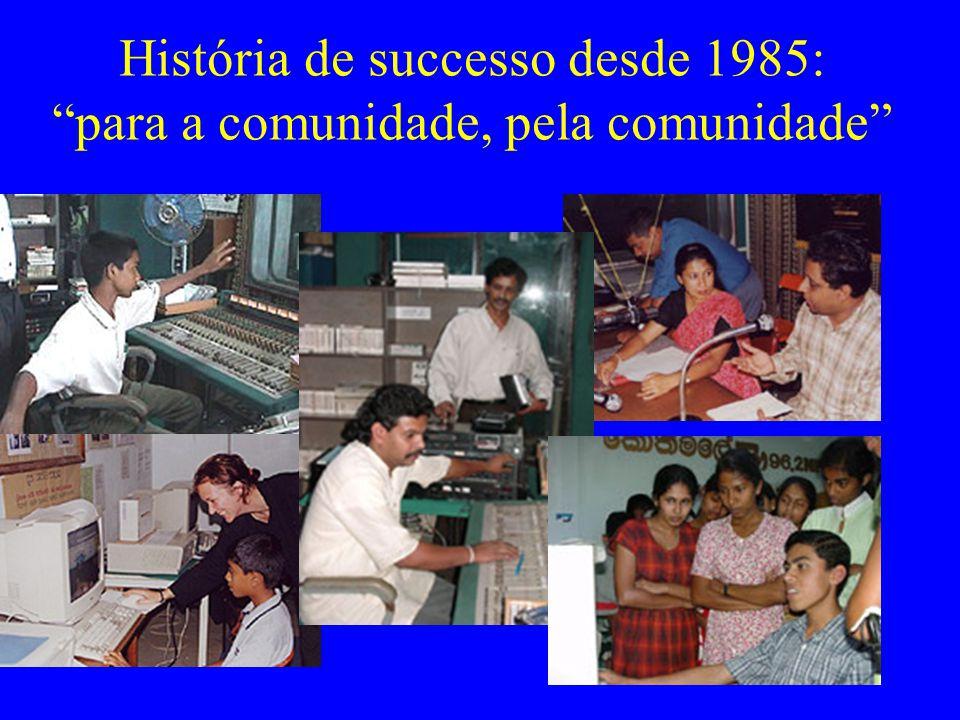 História de successo desde 1985: para a comunidade, pela comunidade